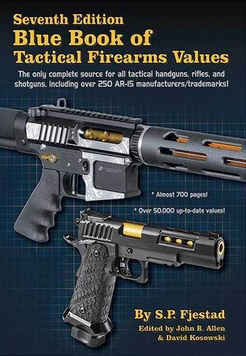 Blue Book of Tactical Firearms - 7th Edition