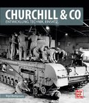 Churchill & Co - Britische Panzer 1939 - 1945