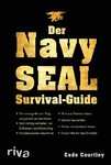 Der Navy SEAL Survival Guide