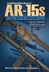 Blue Book of AR-15s & Variations